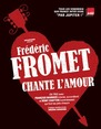"""Spectacle musical """"Fromet chante l'Amour"""""""